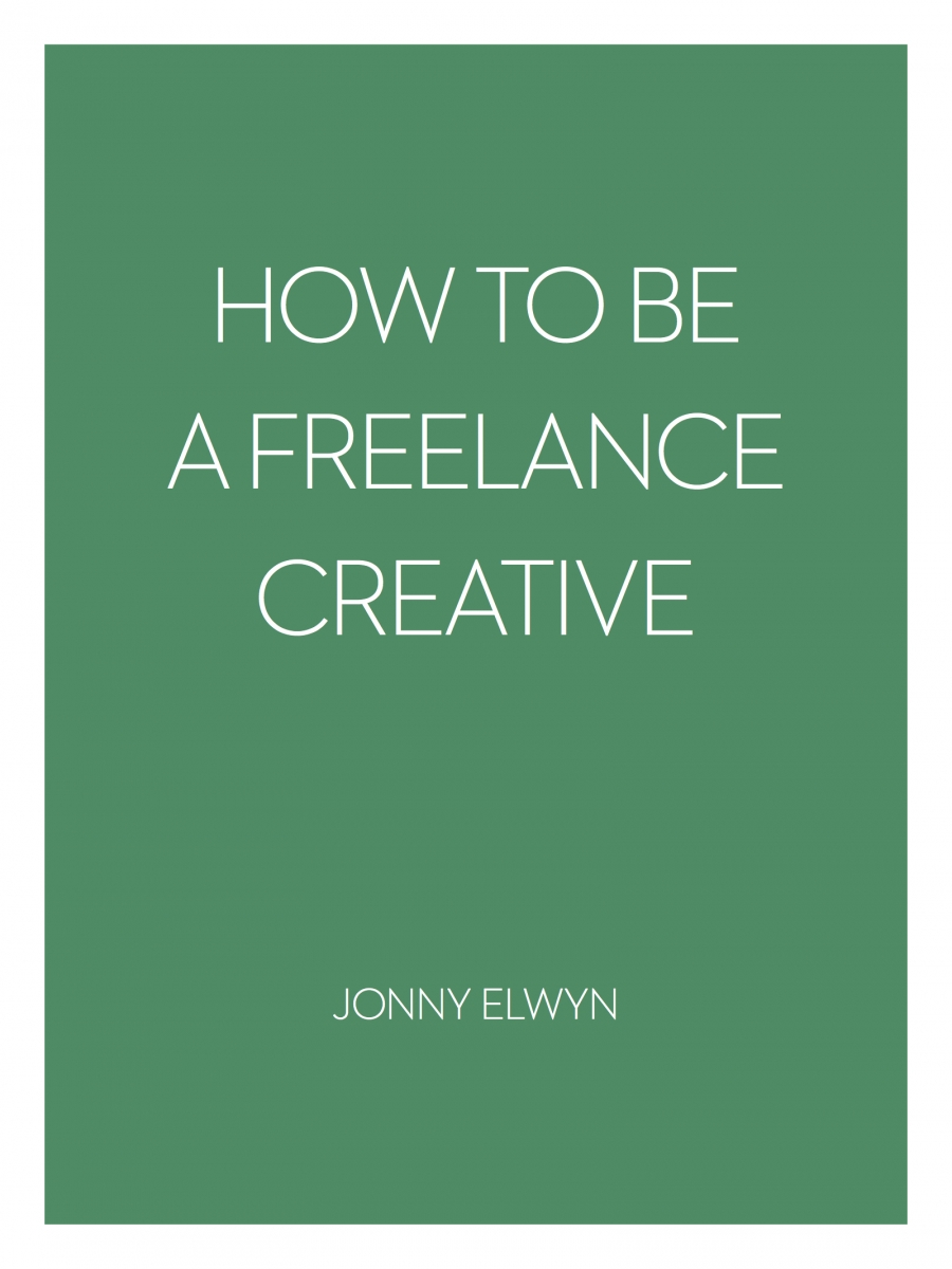 How To Be A Freelance Creative - Jonny Elwyn_Page 1